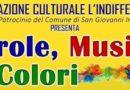 San Giovanni Incarico – L'indifferenziato manda in scena: Parole, Musica & Colori. Appuntamento venerdì 11